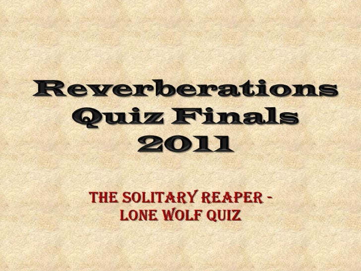 The Solitary Reaper - Lone Wolf Quiz