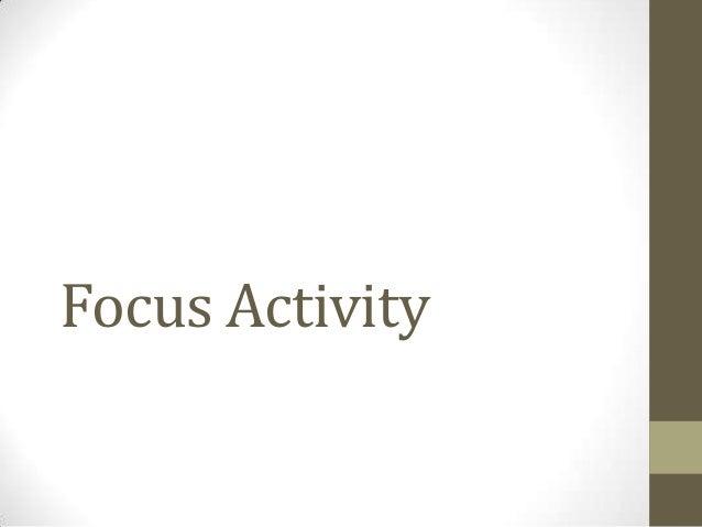 Focus Activity
