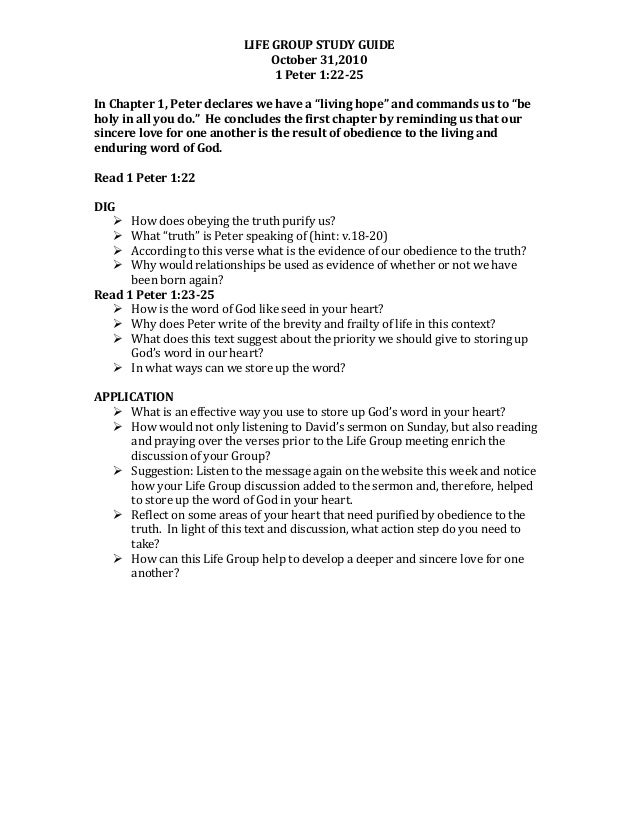 LIFE  GROUP  STUDY  GUIDE   October  31,2010   1  Peter  1:22-25      In  Chapter  1,  Peter  ...
