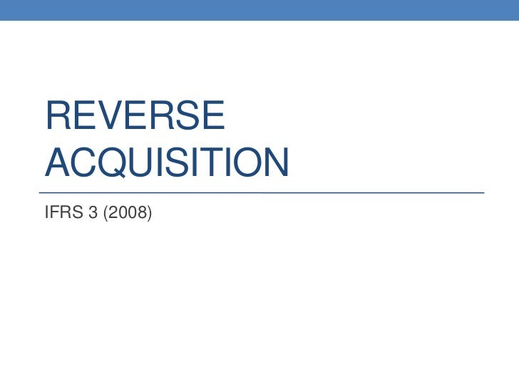 Reverse Acquisition - IFRS 3
