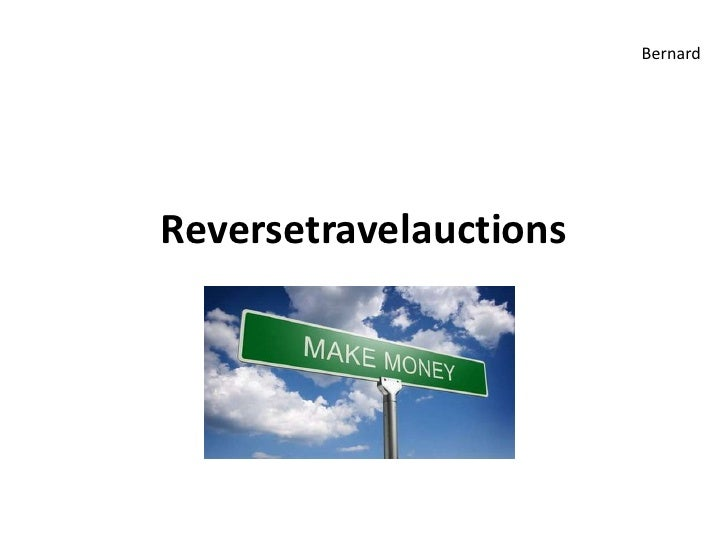 Reversetravelauctions<br />Bernard<br />