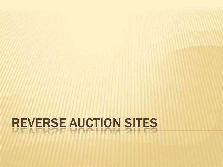 Reverse Auction Sites<br />