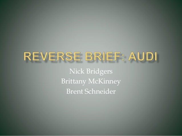 Nick Bridgers Brittany McKinney Brent Schneider