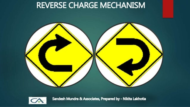 Reverse char... Reverse Charge Mechanism Pdf