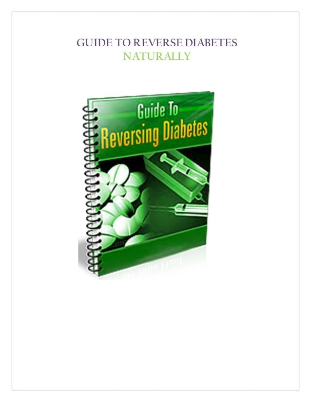 GUIDE TO REVERSE DIABETES       NATURALLY