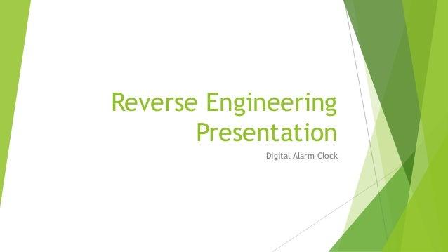 Reverse Engineering Presentation Digital Alarm Clock