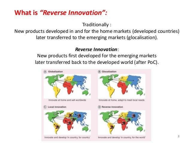 reverse innovation His new book, written with with chris trimble, is reverse innovation: create far  from home, win everywhere reverse innovation is any.