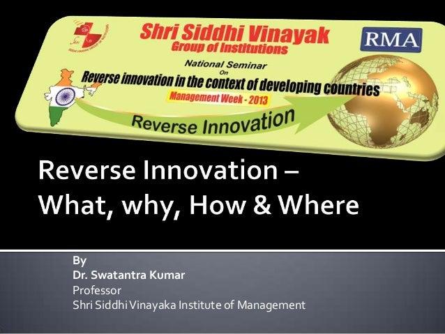 By Dr. Swatantra Kumar Professor Shri Siddhi Vinayaka Institute of Management