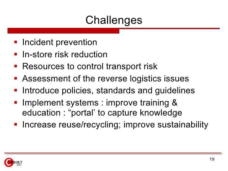 Challenges <ul><li>Incident prevention </li></ul><ul><li>In-store risk reduction </li></ul><ul><li>Resources to control tr...