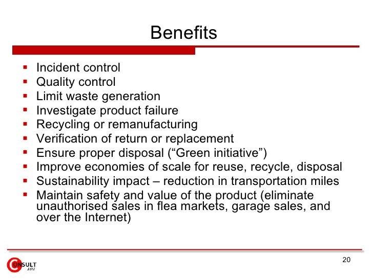 Benefits  <ul><li>Incident control </li></ul><ul><li>Quality control </li></ul><ul><li>Limit waste generation </li></ul><u...