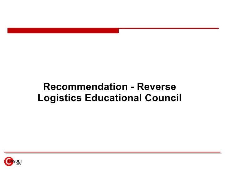 Recommendation - Reverse Logistics Educational Council