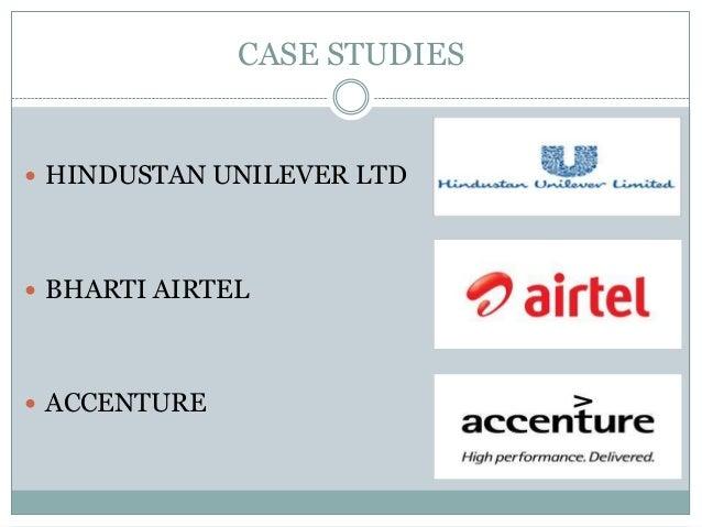 CASE STUDIES  HINDUSTAN UNILEVER LTD  BHARTI AIRTEL  ACCENTURE