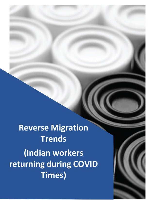 Page | 1© Ambe International – www.ambeinter.com Reverse Migration Trends (Indian workers returning during COVID Times)