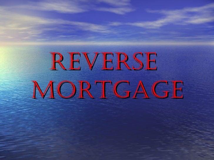 ReveRseMoRtgage