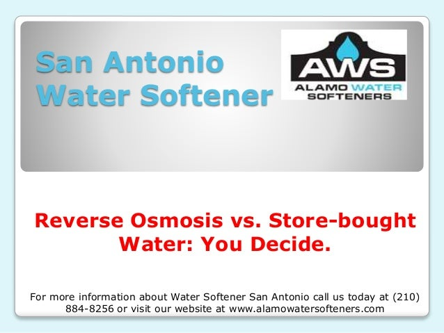 San Antonio Water Softener Reverse Osmosis vs. Store-bought Water: You Decide. For more information about Water Softener S...