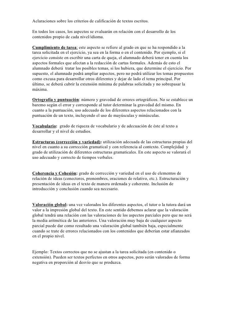Aclaraciones sobre los criterios de calificación de textos escritos.  En todos los casos, los aspectos se evaluarán en rel...