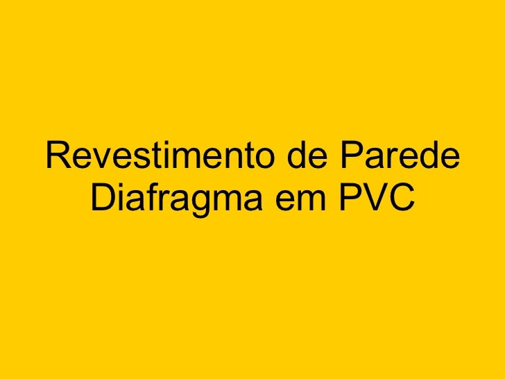 Revestimento de Parede Diafragma em PVC