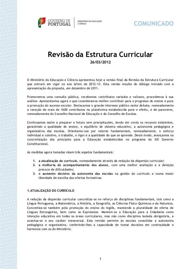 Revisão da Estrutura Curricular                                          26/03/2012O Ministério da Educação e Ciência apre...