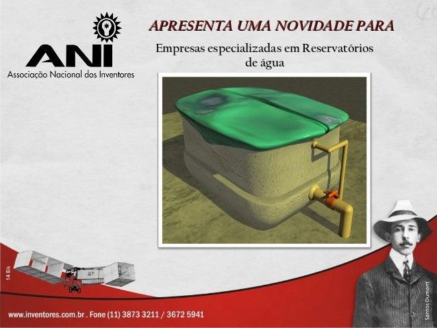 APRESENTA UMA NOVIDADE PARAEmpresas especializadas em Reservatórios                de água