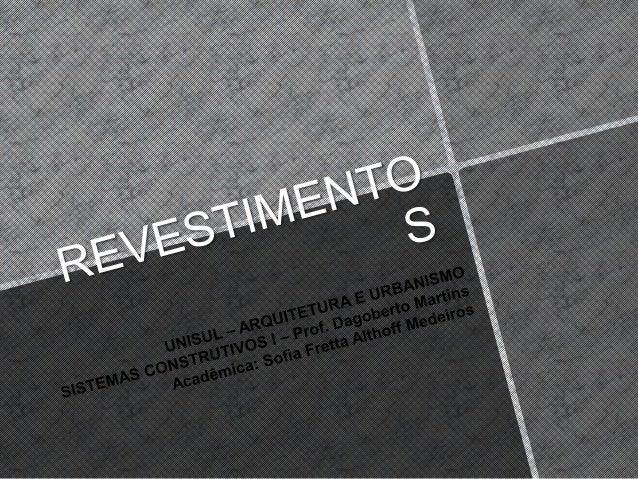 Nas edificações, consideraram-se três tipos de revestimentos para acabamento: revestimento de paredes, revestimento de pis...
