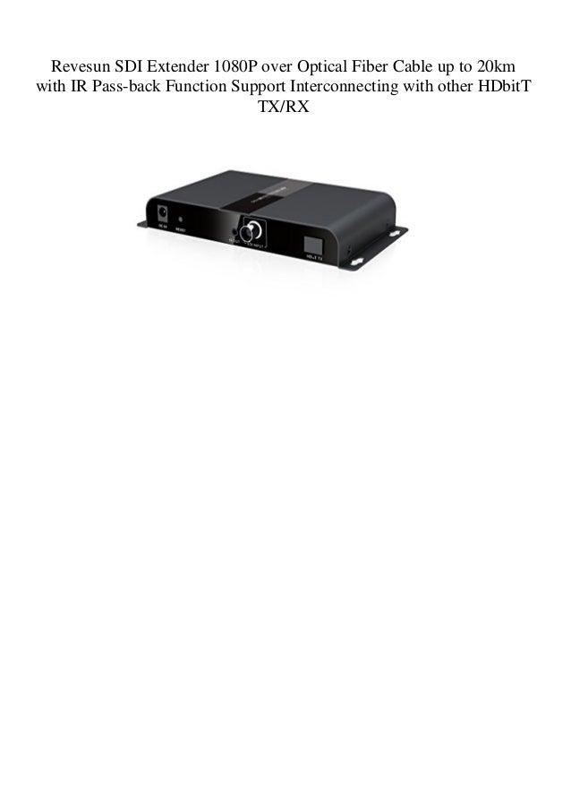 Revesun SDI Extender 1080P over Optical Fiber Cable up to