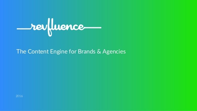 The Content Engine for Brands & Agencies 2016