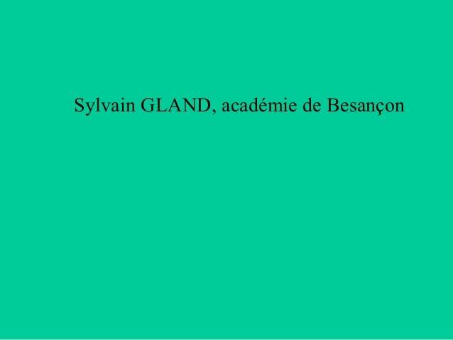 Sylvain GLAND, académie de Besançon