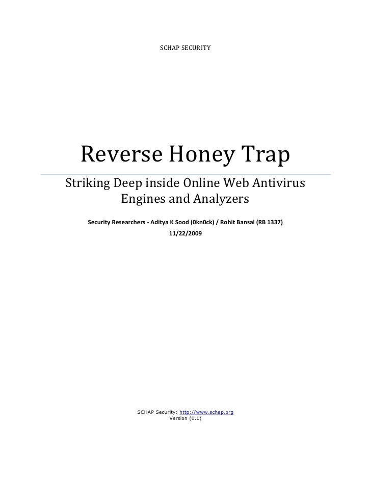 SCHAP SECURITY       Reverse Honey Trap Striking Deep inside Online Web Antivirus           Engines and Analyzers    Secur...