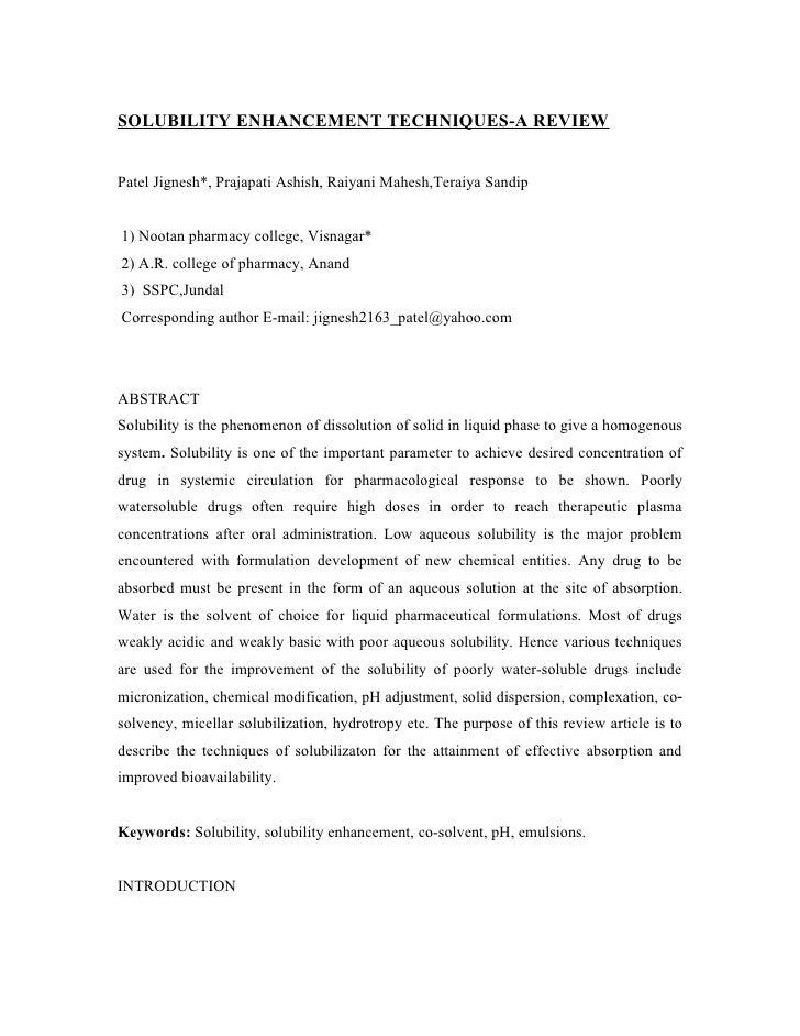 SOLUBILITY ENHANCEMENT TECHNIQUES-A REVIEWPatel Jignesh*, Prajapati Ashish, Raiyani Mahesh,Teraiya Sandip1) Nootan pharmac...