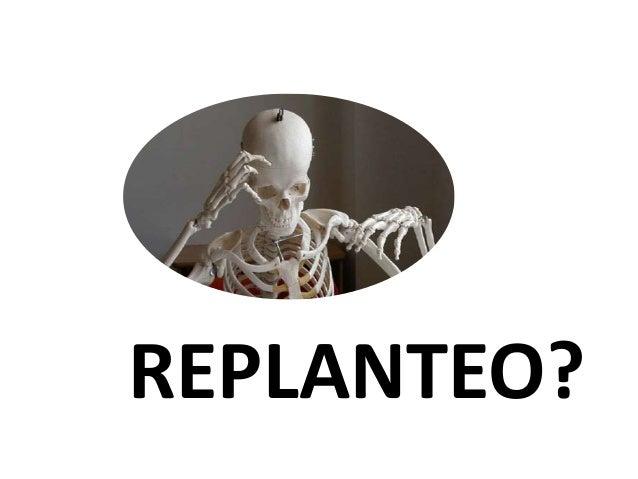 REPLANTEO?