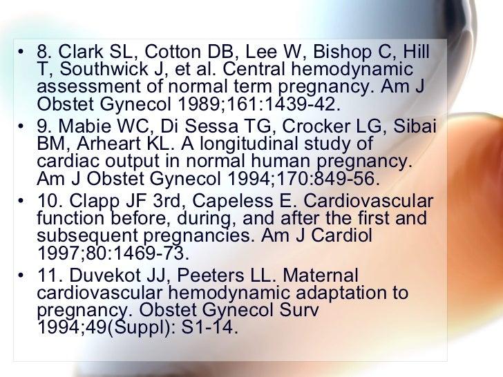 <ul><li>8. Clark SL, Cotton DB, Lee W, Bishop C, Hill T, Southwick J, et al. Central hemodynamic assessment of normal term...