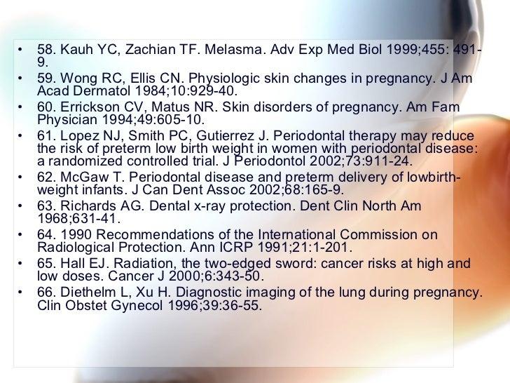 <ul><li>58. Kauh YC, Zachian TF. Melasma. Adv Exp Med Biol 1999;455: 491-9. </li></ul><ul><li>59. Wong RC, Ellis CN. Physi...