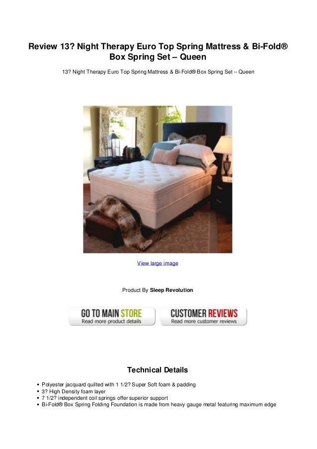 Review 13 Night Therapy Euro Top Spring Mattress Bi Fold Box Spring