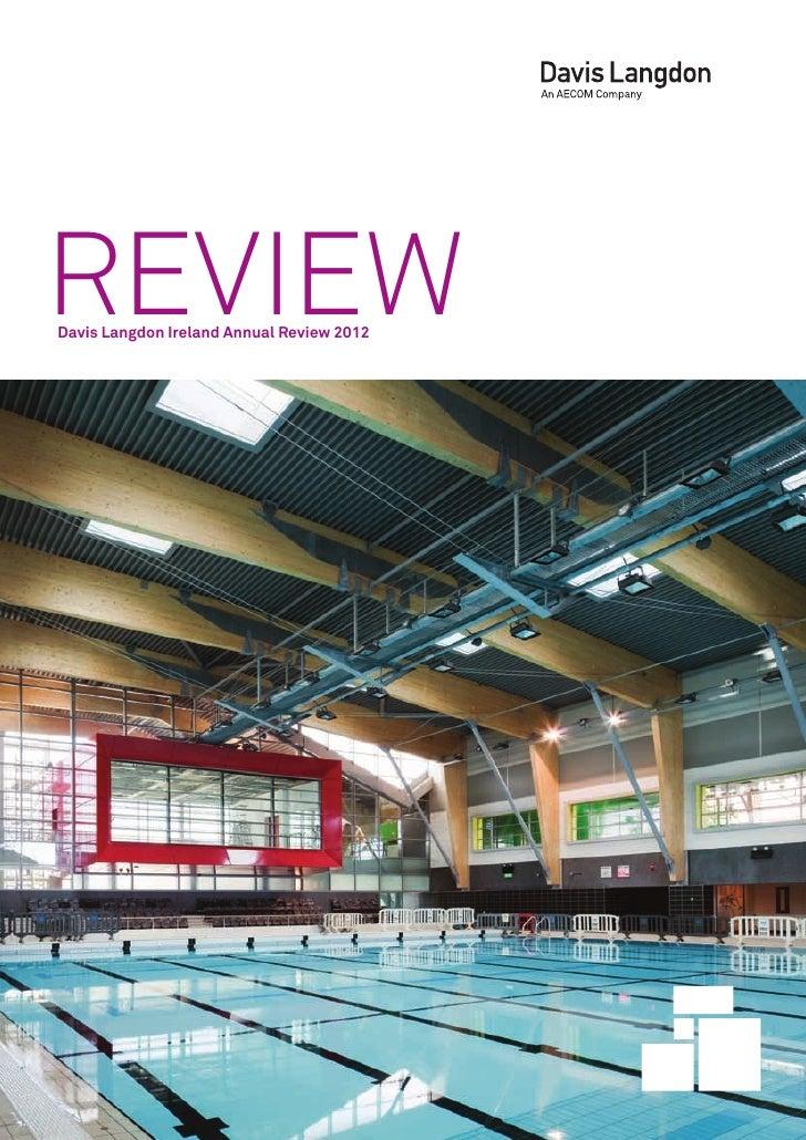REVIEWDavis Langdon Ireland Annual Review 2012