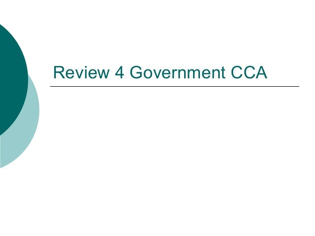Review 4 Government CCA