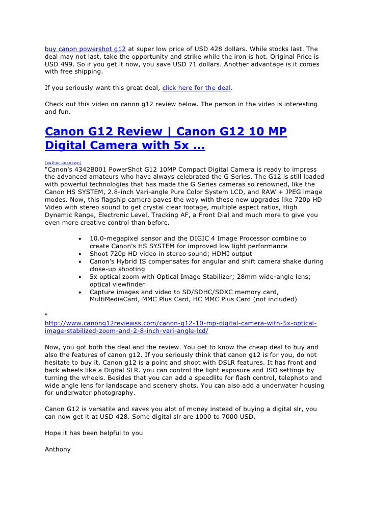 buy canon powershot g12 at super low price of USD 428 dollars. While stocks last. Thedeal may not last, take the opportuni...