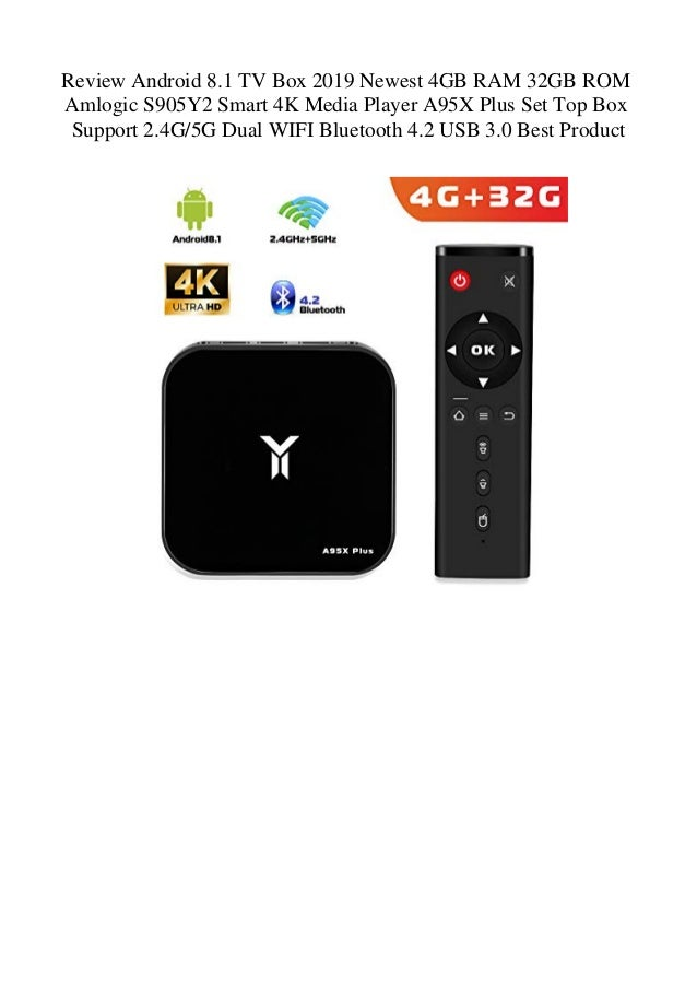 Review Android 8 1 TV Box 2019 Newest 4GB RAM 32GB ROM