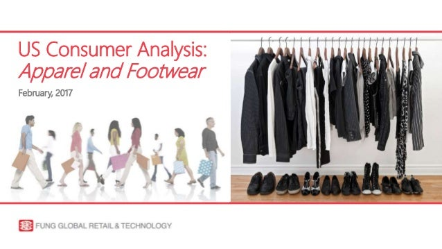 US Consumer Analysis: Apparel and Footwear February, 2017