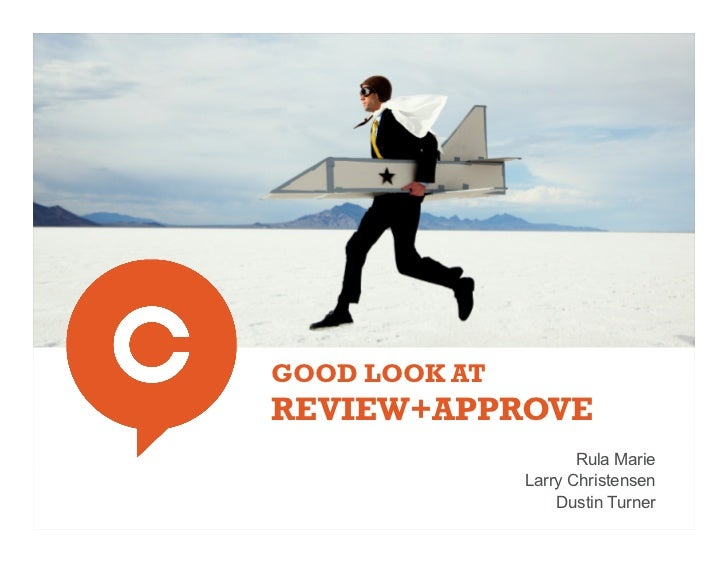 GOOD LOOK ATREVIEW+APPROVE                      Rula Marie               Larry Christensen                   Dustin Turner