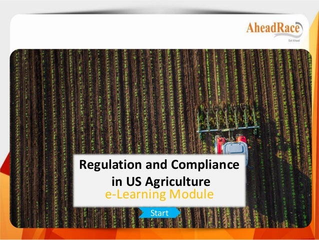 Regulation and Compliance in US Agriculture e-Learning Module Start