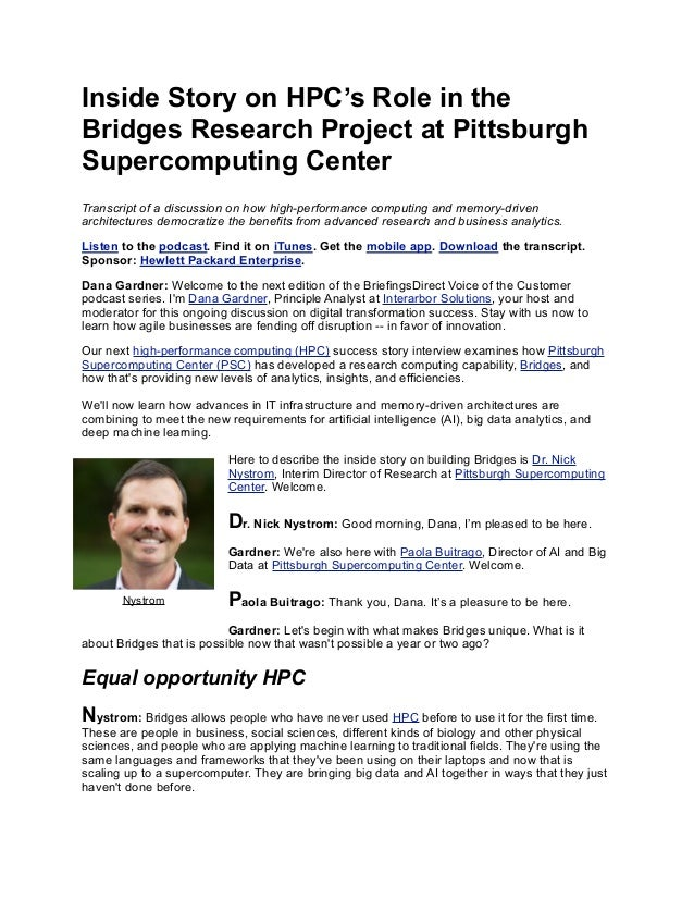 Inside Story on HPC's Role in the Bridges Research Project at Pittsburgh Supercomputing Center Transcript of a discussion ...