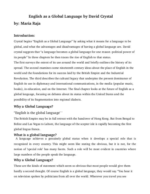 "review english as global language by david crystal english as a global language by david crystalby maria rajaintroduction crystal begins ""english"