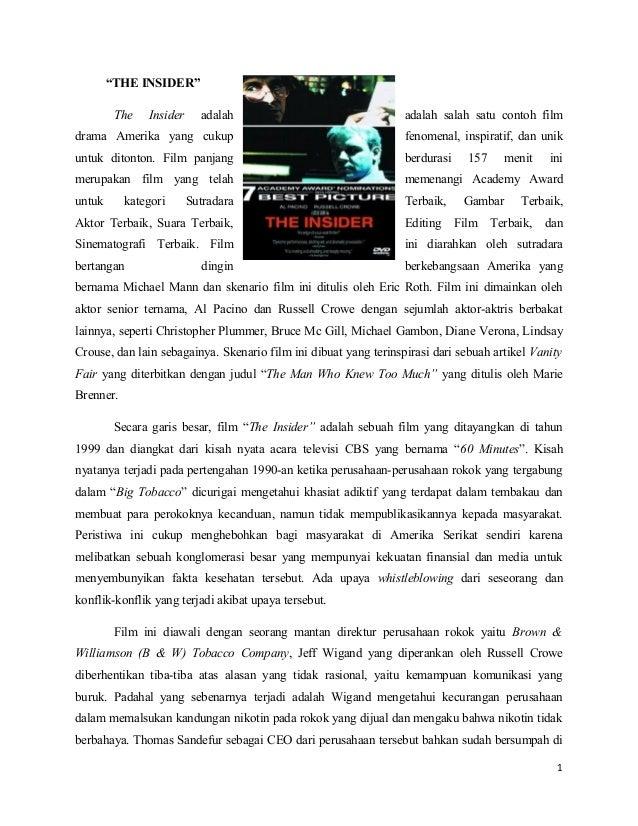 """THE INSIDER"" The  Insider  adalah  adalah salah satu contoh film  drama Amerika yang cukup  fenomenal, inspiratif, dan un..."