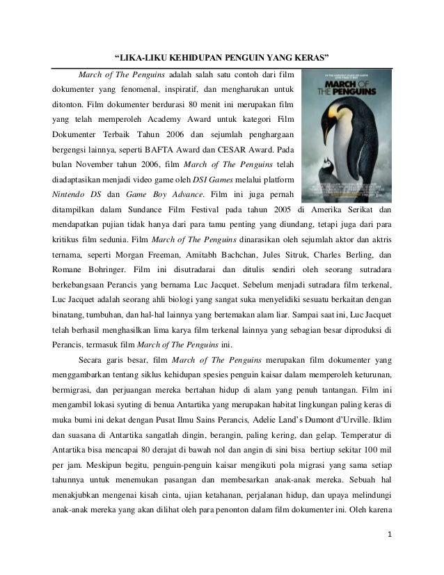 """LIKA-LIKU KEHIDUPAN PENGUIN YANG KERAS""       March of The Penguins adalah salah satu contoh dari filmdokumenter yang fen..."