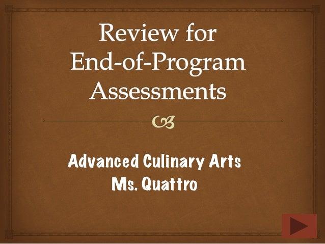 Advanced Culinary ArtsMs. Quattro