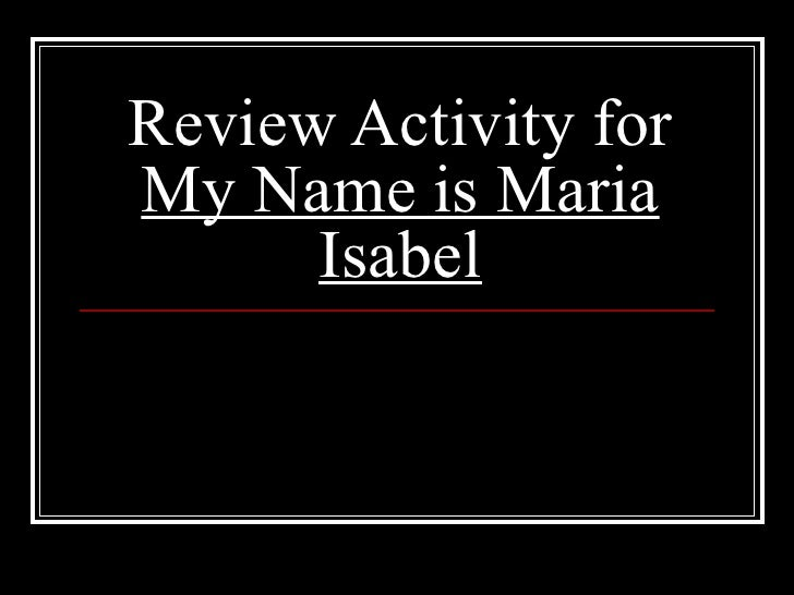 Review Activity for My Name is Maria Isabel
