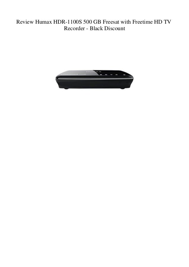 Review Humax HDR-1100S 500 GB Freesat with Freetime HD TV