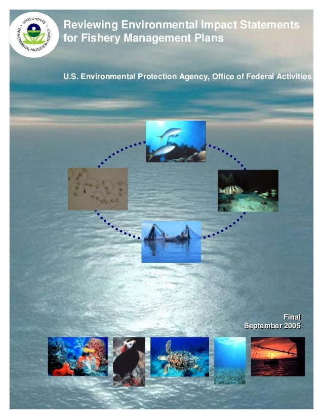 Reviewing Environmental Impact Statements for Fishery Management Plans U.S. Environmental Protection Agency, Office of Fed...