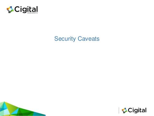 Security Caveats