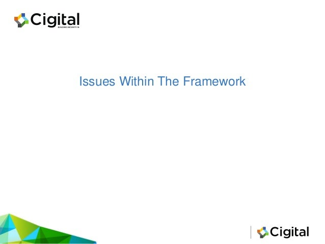 Issues Within The Framework